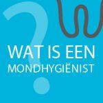 Wat is een mondhygiënist